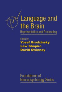 Language and the Brain: Representation and Processing