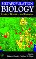 Metapopulation Biology: Ecology, Genetics, and Evolution by Ilkka A. Hanski
