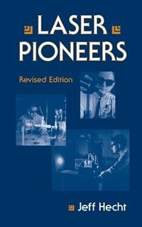 Book Laser Pioneers by Jeff Hecht