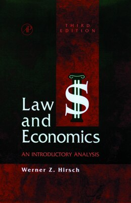 Book Law and Economics: An Introductory Analysis by Werner Z. Hirsch