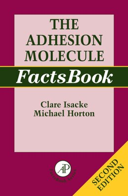 Book The Adhesion Molecule FactsBook by Clare Isacke