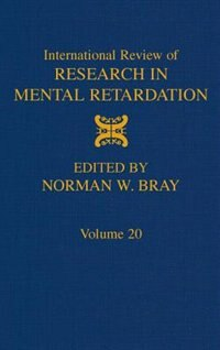 Book International Review of Research in Mental Retardation: Volume 20 by Norman W. Bray