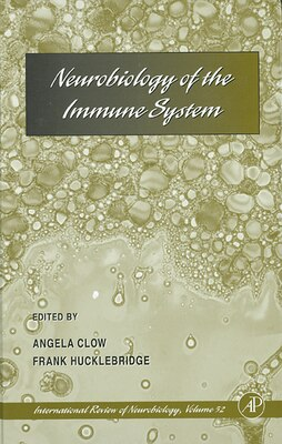 Book Neurobiology Of The Immune System by Angela Clow
