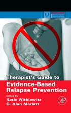 Therapist's Guide to Evidence-Based Relapse Prevention