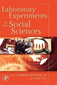 Book Laboratory Experiments In The Social Sciences by Murray Webster