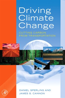 Book Driving Climate Change: Cutting Carbon From Transportation by Daniel Sperling