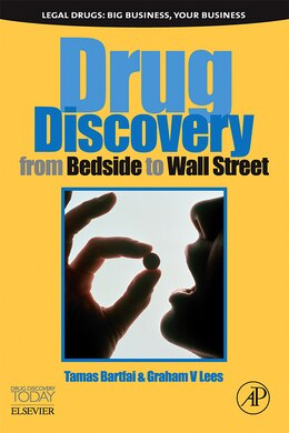 Book Drug Discovery: From Bedside To Wall Street by Tamas Bartfai