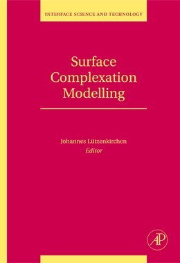 Book Surface Complexation Modelling by Johannes Lutzenkirchen