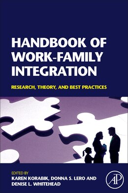 Book Handbook Of Work-family Integration: Research, Theory, and Best Practices by Karen Korabik
