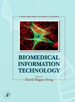 Book Biomedical Information Technology by David Dagan Feng