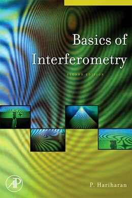 Book Basics Of Interferometry by P. Hariharan