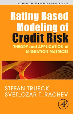 Book Rating Based Modeling of Credit Risk: Theory and Application of Migration Matrices by Stefan Trueck