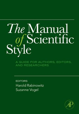 Book The Manual of Scientific Style: A Guide for Authors, Editors, and Researchers by Harold Rabinowitz