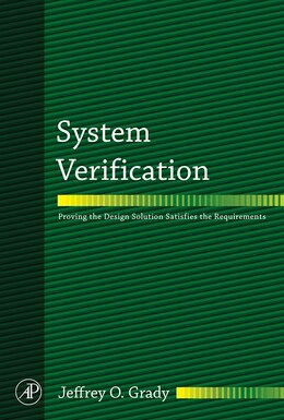 Book System Verification: Proving The Design Solution Satisfies The Requirements by Jeffrey O. Grady