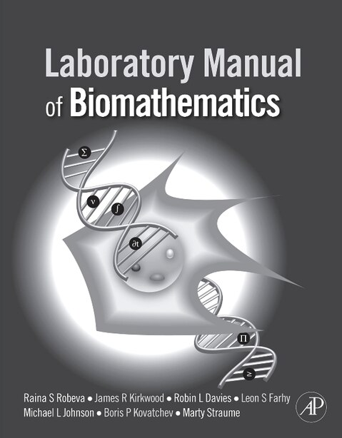 Laboratory Manual Of Biomathematics by Raina Robeva