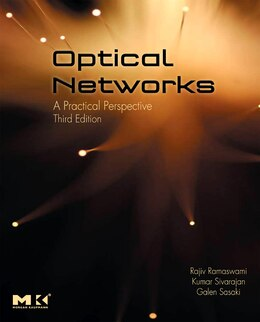 Book Optical Networks: A Practical Perspective by Rajiv Ramaswami