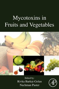 Mycotoxins in Fruits and Vegetables