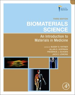 Book Biomaterials Science: An Introduction to Materials in Medicine by Buddy D. Ratner