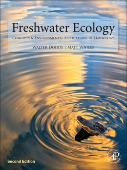 Book Freshwater Ecology: Concepts and Environmental Applications of Limnology by Walter K. Dodds