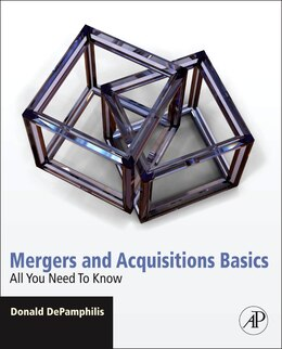 Book Mergers and Acquisitions Basics: All You Need To Know by Donald Depamphilis