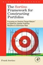 The Sortino Framework for Constructing Portfolios: Focusing On Desired Target Return! To Optimize…