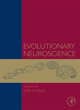 Book Evolutionary Neuroscience by Jon H. Kaas