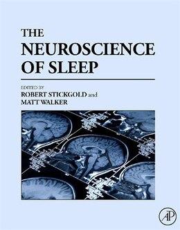 Book The Neuroscience of Sleep by Robert Stickgold