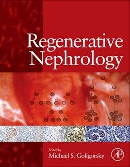 Book Regenerative Nephrology by Michael S. Goligorsky