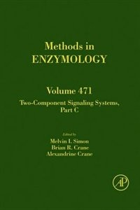 Book Two-Component Signaling Systems, Part C by Melvin I. Simon