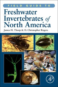 Field Guide to Freshwater Invertebrates of North America
