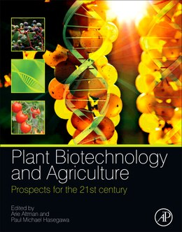 Book Plant Biotechnology and Agriculture: Prospects for the 21st Century by Arie Altman