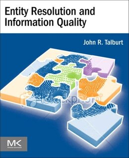 Book Entity Resolution and Information Quality by John R. Talburt