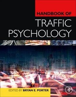 Book Handbook of Traffic Psychology by Bryan E. Porter
