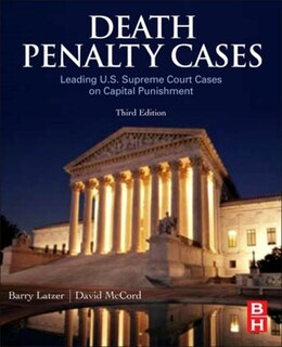 Book Death Penalty Cases: Leading U.S. Supreme Court Cases on Capital Punishment by Barry Latzer