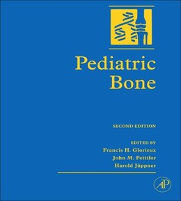 Book Pediatric Bone: Biology And Diseases by Francis H. Glorieux