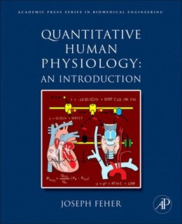 Book Quantitative Human Physiology: An Introduction by Joseph J Feher, Ph.D., Cornell University