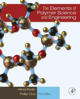 Book The Elements of Polymer Science and Engineering by Alfred Rudin