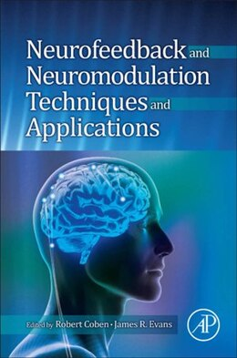 Book Neurofeedback and Neuromodulation Techniques and Applications by Robert Coben