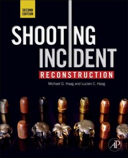 Book Shooting Incident Reconstruction by Michael G. Haag