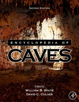 Book Encyclopedia of Caves by William B. White