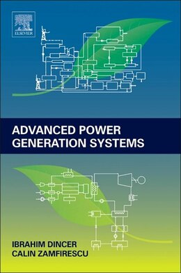 Book Advanced Power Generation Systems by Ibrahim Dincer