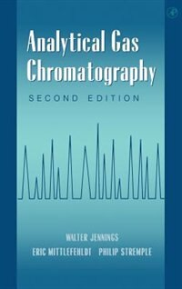 Book Analytical Gas Chromatography by Walter Jennings