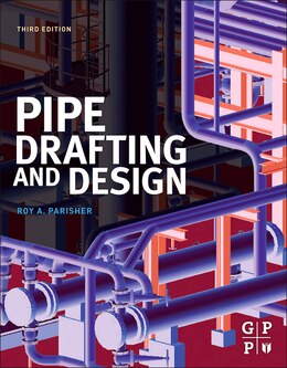 Book Pipe Drafting and Design by Roy A. Parisher