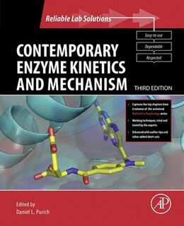 Book Contemporary Enzyme Kinetics And Mechanism: Reliable Lab Solutions by Daniel L. Purich