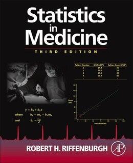Book Statistics in Medicine by Robert H. Riffenburgh