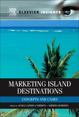 Book Marketing Island Destinations: Concepts and Cases by Acolla Lewis