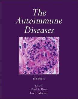 Book The Autoimmune Diseases by Ian R. Mackay