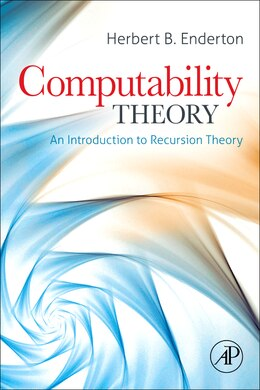 Book Computability Theory: An Introduction to Recursion Theory by Herbert B. Enderton