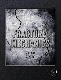 Book Fracture Mechanics by Chin-Teh Sun