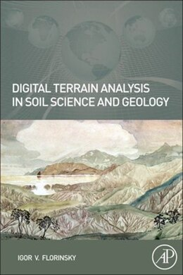 Book Digital Terrain Analysis in Soil Science and Geology by Igor Florinsky